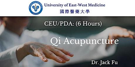 傅学理博士主讲气功针灸--CEU/PDA Course: Qi Acupuncture tickets