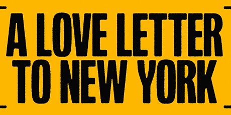 A LOVE LETTER TO NYC  tickets