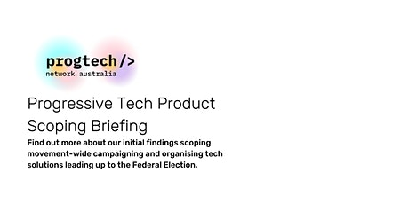 Progressive Tech  Product Scoping Briefing tickets