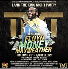 FLOYD MAYWEATHER JR  HOST  LANK THE KING JACKSON, MS PARTY tickets