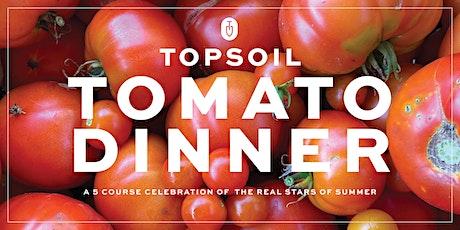Topsoil Tomato Dinner tickets
