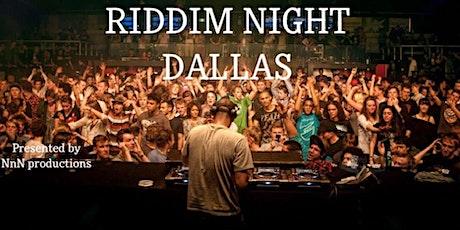 Dallas Riddim Night tickets