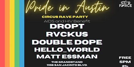 Pride in Austin: Circus Rave Party tickets