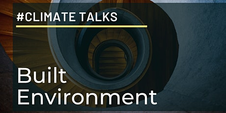#ClimateTalks - Built Environment tickets