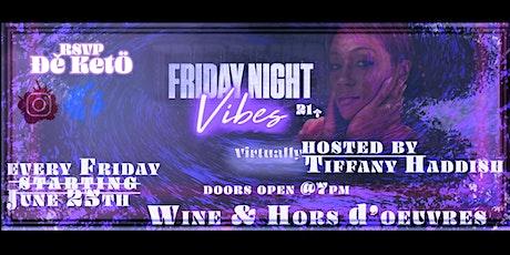 Friday Night Vibes tickets