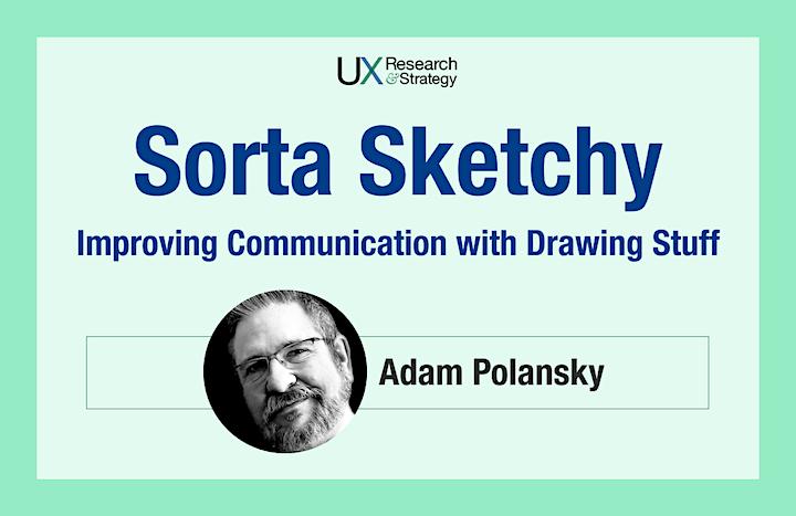 Session 1 -  Sorta Sketchy: Improving Communication with Visual Language image