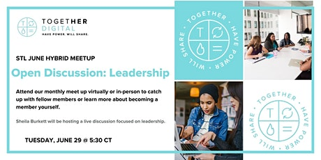 STL Together In Digital: Open Discussion — Leadership tickets