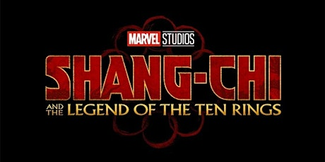 ANOTHER exclusive screening: Shang-Chi and the Legend of the Ten Rings tickets