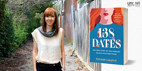 Rebekah Campbell Book Launch for 138 Dates tickets