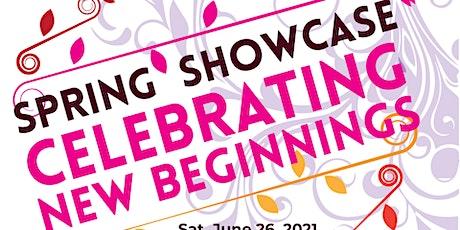 Spring Showcase: Celebrating New Beginnings tickets