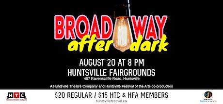 Broadway After Dark - August 20, 2021 tickets