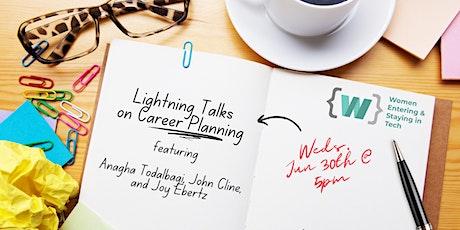 Lightning Talks on Career Planning tickets