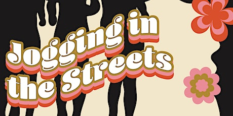 Jogging in the Streets tickets