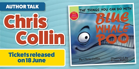 Author Talk - Chris Collin - The Things You Can Do With Blue Whale Poo tickets