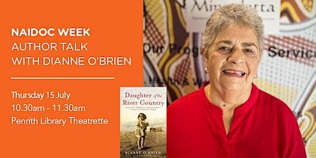 Naidoc Week: Author Talk with Dianne O'Brien tickets