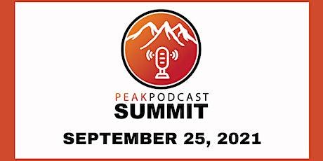 The 2021 Peak Podcast Summit tickets