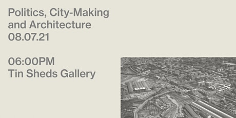 Politics, City-Making and Architecture tickets