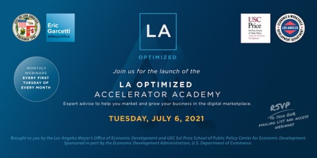 L.A. Optimized Accelerator Academy: JULY 6, 2021 tickets