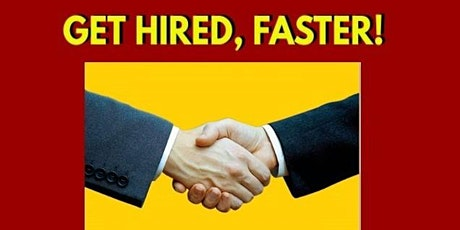 GET HIRED FASTER tickets