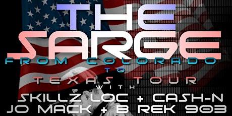 THE SARGE : FROM COLORADO TO TEXAS TOUR (COLORADO SPRINGS CO) tickets