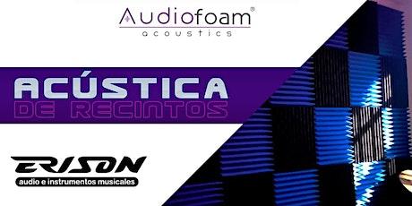 Masterclass: Acústica de recintos boletos