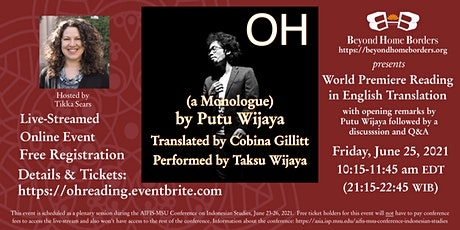 World Premiere Staged Reading  in English Translation of OH  by Putu Wijaya tickets