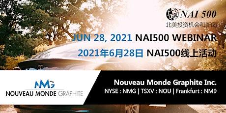 NAI500 Webinar: Nouveau Monde Graphite  线上活动: Nouveau Monde Graphite公司演讲 tickets
