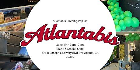 Atlantabis Clothing Pop-Up @ Sizzle & Smoke Shop tickets