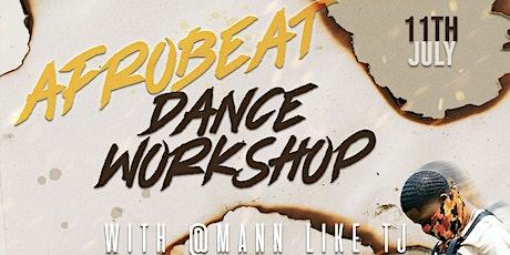 Afrobeats Dance Workshop with MannLikeTJ tickets