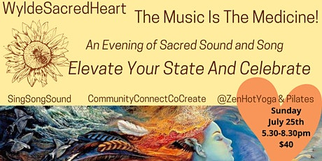 WyldeSacredHeart - The Music Is the Medicine! tickets