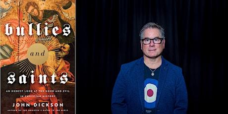 Perth book launch: John Dickson's new Bullies and Saints tickets