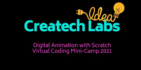 Createch Labs Digital Animation with Scratch Mini-Camp (4th/5th Grade) tickets