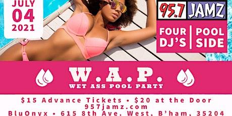 "95.7 Jamz ""WAP"" Wet Ass Pool Party   July 4th tickets"