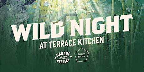 WILD NIGHT; Terrace Kitchen X Garage Project tickets