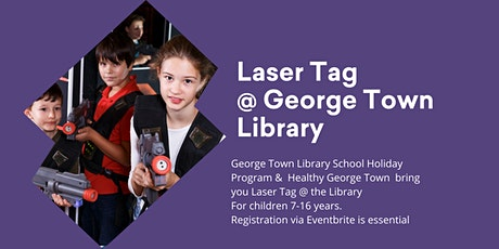 Healthy Laser Tag @George Town Library tickets
