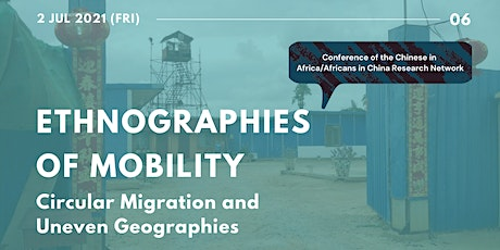 Ethnographies of Mobility: Circular Migration and Uneven Geographies tickets