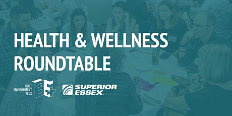 Health and Wellness Roundtable tickets