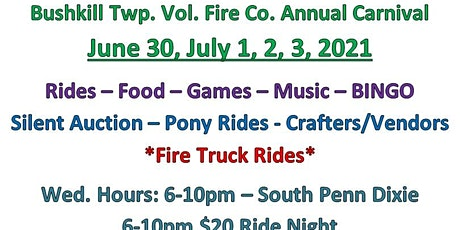 Bushkill Township Volunteer Fire Company Annual Carnival tickets