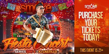 Smoke Fiesta Concert Series - AJ CASTILLO / TEJANO tickets