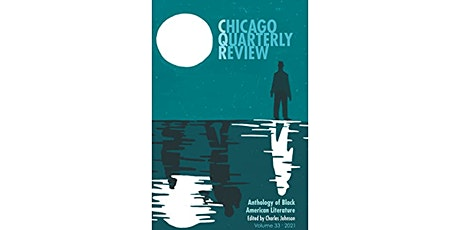 Chicago Quarterly Review: Anthology of Black American Literature Group Read tickets