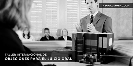 Taller Internacional de Objeciones para el Juicio Oral entradas