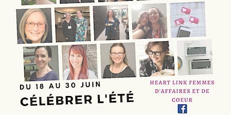 Célébrer l'Été: Découvrez des Femmes d'Affaires et de Coeur billets