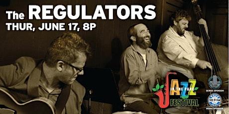 THE REGULATORS - Jazz in the Park Outdoor Concert Series tickets