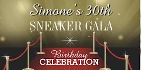 Simone's 30th Birthday Celebration Sneaker Gala Edition tickets