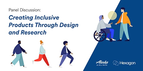 Panel Discussion: Creating Inclusive Products Through Design and Research tickets