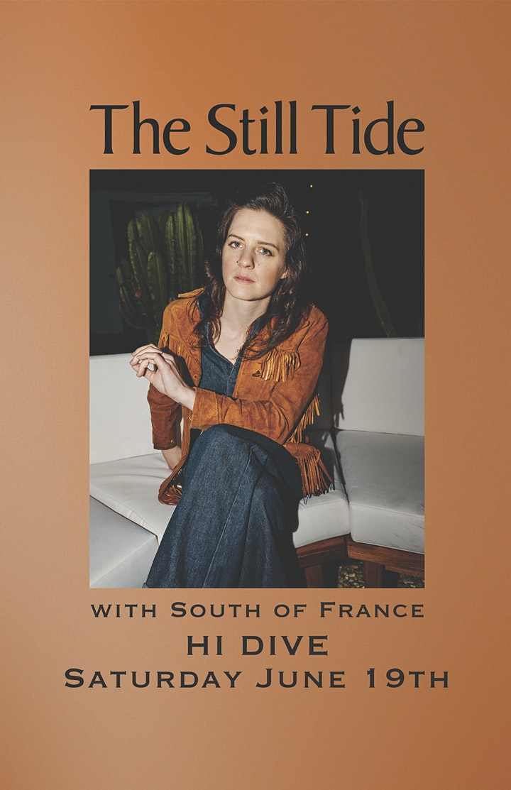 The Still Tide w/ South Of France image