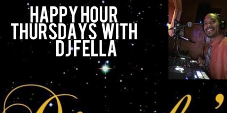 Thursday Happy Hour Party with DJ Fella tickets
