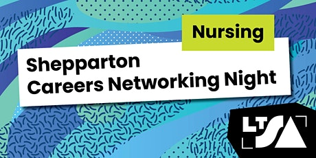 Career Networking Night for Nursing Students-Shepparton tickets