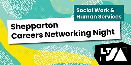 Career Night for Social Work & Human Services Students-Shepparton tickets