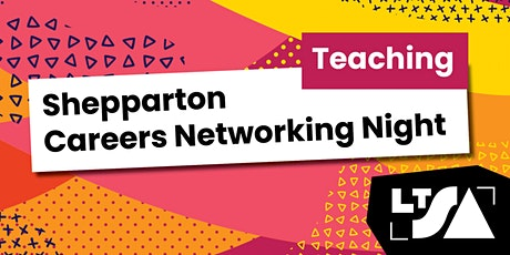 Career Night for Teaching:Early,Primary & Secondary Students-Shepparton tickets